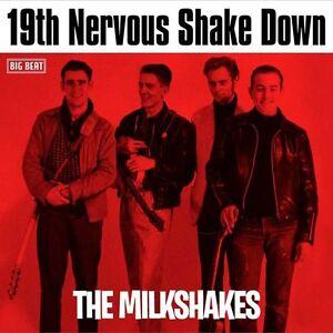 The Milkshakes - 19th Nervous Shake Down (CDWIKD 939)