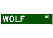 WOLF Street Sign - Personalized Last Name Sign