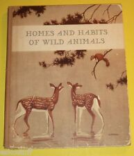 Homes & Habits of Wild Animals 1934 Beautiful Color Pictures! Nice  See!