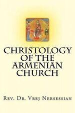 Christology of the Armenian Church by Nersessian, Vrej -Paperback