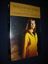 Voice of an Angel My Life So Far *Charlotte Church* 1st Edition/First Printing