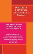 Police in Pakistan by Akif Manzoor Engr Asif M. Saima Manzoor (2014,...
