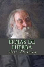 Hojas de Hierba by Walt Whitman (2016, Paperback)