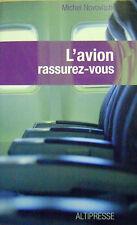 Livre L'avion rassurez-vous le moyen de transport le plus sur du monde /O2