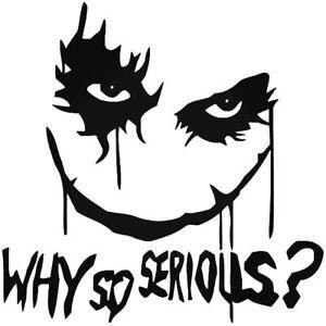 Why So Serious #2 Sticker Decal Joker Evil Body Window Car