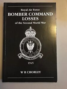 Bomber Command Losses 1945 By W R Chorley