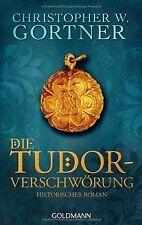 Die Tudor-Verschwörung: Historischer Roman von Gortner, ... | Buch | Zustand gut