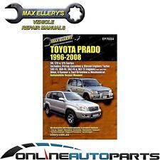 Workshop Manual Toyota Prado Petrol Diesel 1996-08 90 120 125 Series Repair Book