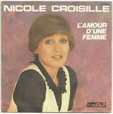"""CROISILLE Nicole 45T 7""""  SP  L'AMOUR D'UNE FEMME   RARE"""