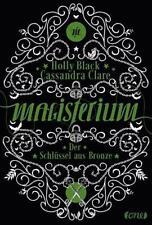 Der Schlüssel aus Bronze / Magisterium Bd. 3 von Holly Black, UNGELESEN