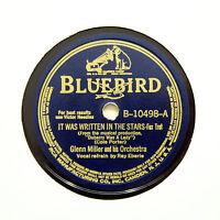 "GLENN MILLER ORCHESTRA ""It Was Written In The Stars"" BLUEBIRD B-10498 [78 RPM]"
