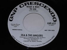 Ola & The Janglers: What A Way To Die / Same 45
