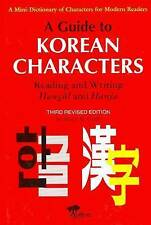 A Guide To Korean Characters: Reading and Writing Hangul and Hanja (A Mini Dicti