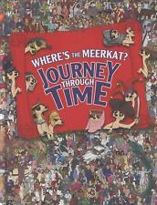 Where's the Meerkat?: Journey Through Time by Paul Moran
