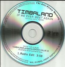 KATY PERRY & TIMBALAND If we ever meet again RARE RADIO EDIT PROMO DJ CD single