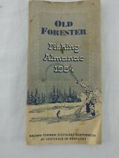 Vtg Old Forester Fishing Almanac 1954 Brown Forman Distillers Corp Louisville KY