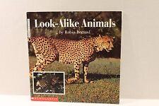 Look-Alike Animals by Robin Bernard - Scholastic Beginning Literacy Science Book