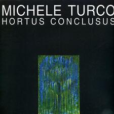 Michele Turco, Hortus Conclusus.
