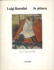BARTOLINI - Solmi Franco (scritto di), Luigi Bartolini. La pittura