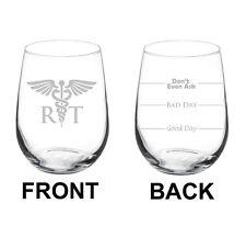 17oz Stemless Wine Glass 2 Sided RT Respiratory Therapist