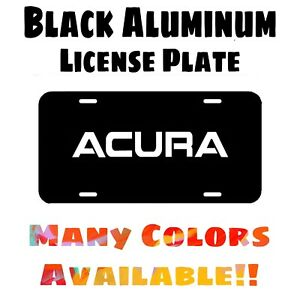 Fits Acura Black Aluminum License Plate (Different Colors Available