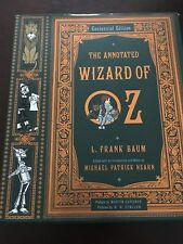 The Annotated Wizard of Oz  (Centennial Edition) by L. Frank Baum