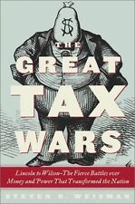 The Great Tax Wars: Lincoln to Wilson--The Fierce