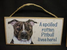 PITBULL A Spoiled Rotten DOG PICTURE SIGN wood PLAQUE Brindle Pit Bull puppy NEW