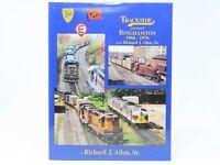 Trackside around Binghamton 1960-1976 with Richard J Allen, Sr. (Morning Sun)
