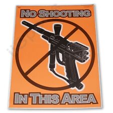"3 Paintball Field Park Posters ""No Shooting In This Area"" flourescent laminated"