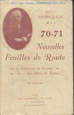 C1 DEROULEDE Guerre 1870 1871 Nouvelles Feuilles de Route 1907 TURCOS Bourbaki