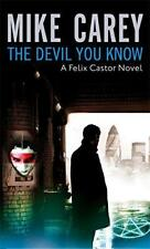 The Devil You Know: A Felix Castor Novel by Mike Carey | Paperback Book | 978184