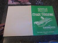 Nouvelle Méthode Rationnelle pour la Cythare Tyrolienne Chants & Partitions 1960