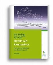 Handbuch Akupunktur|Peter Deadman; Mazin Al-Khafaji; Kevin Baker|Gebundenes Buch