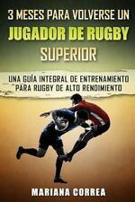 3 MESES para VOLVERSE un JUGADOR de RUGBY SUPERIOR : Una GUIA INTEGRAL de...