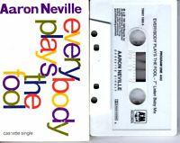 Aaron Neville Everybody Plays The Fool Cassette Tape Single Pop Dance Rock