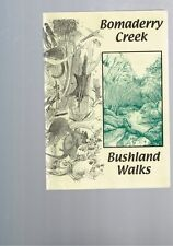 Bomaderry Creek Bushland Walks by Terry Barratt - Jim Walliss - May Leatch