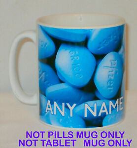 Funny Viagra Blue Pill MUG Any Name Office Work Penis Sexy Lover NO PILLS Gift