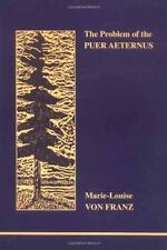Studies in Jungian Psychology by Jungian Analysts: Problem of the Puer Aeternus