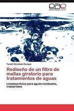 Rediseño de un filtro de mallas giratorio para tratamientos de aguas: Limpieza f