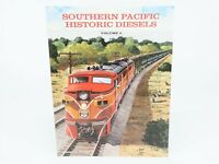 Southern Pacific Historic Diesels Vol. 6 by Joseph A. Strapac ©1999 SC Book