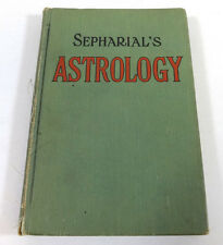 Sepharial's Astrology: Your Horoscope by Sepharial; Vintage Hardcover