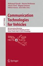 Lecture Notes in Computer Science: Communication Technologies for Vehicles :...