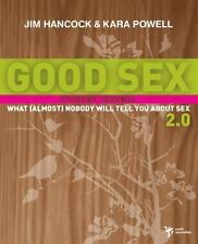 Good Sex 2.0: What (Almost) Nobody Will Tell You about Sex: Student Journal (Pap