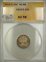 1912-D Barber Silver Dime 10c Coin ANACS AU-58