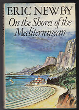 Eric Newby - On the Shores of the Mediterranean - 1st/1st Harvill 1984 Nice Copy
