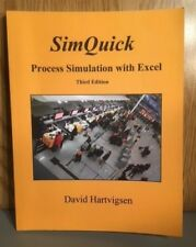 SimQuick : Process Simulation with Excel, 3rd Edition by David Hartvigsen (2016,