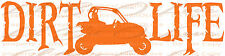 DIRT LIFE SIDE BY SIDE RACING VINYL DECAL UTV FOUR WHEELER SXS CAR STICKER