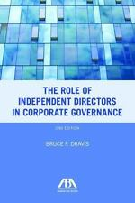 THE ROLE OF INDEPENDENT DIRECTORS IN CORPORATE GOVERNANCE - DRAVIS, BRUCE F. - N