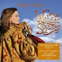 Belinda Carlisle Wilder Shores Digipak CD NEW
